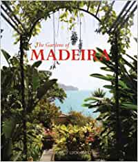 The Gardens of Madeira [Idioma Inglés]: Amazon.es: Luckhurst ...