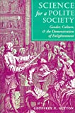 Science for a Polite Society, Geoffrey V. Sutton, 081331576X