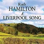 A Liverpool Song   Ruth Hamilton