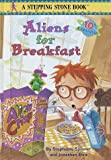 Aliens for Breakfast, Jonathan Etra and Stephanie Spinner, 0394920937