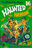 The Berenstain Bears and the Haunted Hayride (Big Chapter Books(TM))