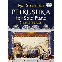 Petrushka for Solo Piano: Complete Ballet