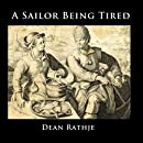 A Sailor Being Tired