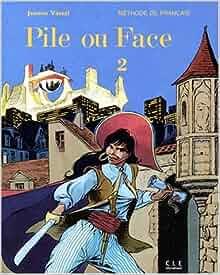 Pile Ou Face Level 2 Livre De L Eleve 2 French Edition border=
