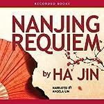 Nanjing Requiem | Ha Jin