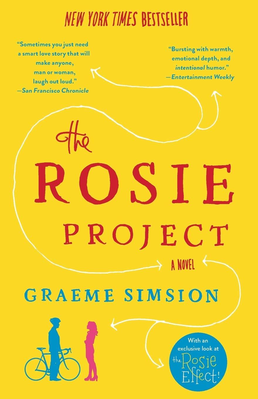 Amazon.com: The Rosie Project: A Novel (9781476729091): Simsion, Graeme:  Books