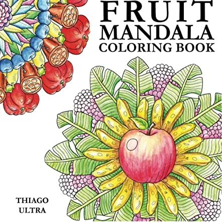 Fruit Mandala Coloring Book for Adults