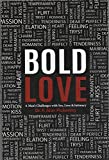 img - for Bold Love: A Man's Challenges with Sex, Love & Intimacy book / textbook / text book
