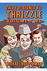 Tales Designed To Thrizzle Vol. 2 Kindle Edition