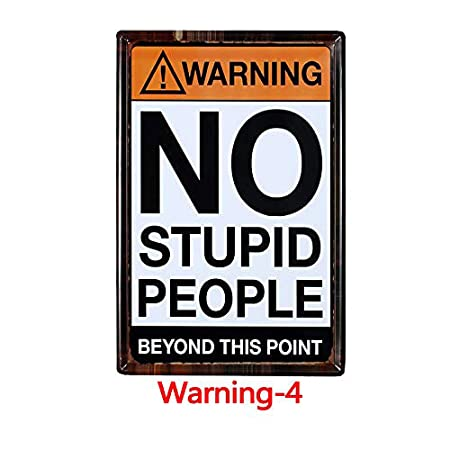 Froy Warning No Stupid People Souvenir Pared Cartel de Chapa ...