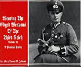 Wearing the Edged Weapons of the Third Reich, Thomas M. Johnson, 0944432026