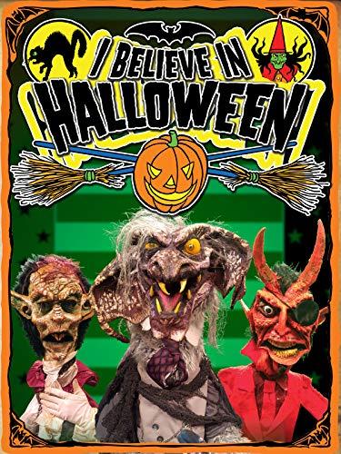 I Believe In Halloween ()