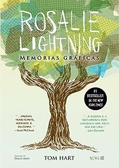 Rosalie Lightning: Memórias gráficas por [Hart, Tom]