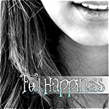 Feel Happiness - Smile & Laugh Out Laud with Happy Music, Instrumental Background Music, Happiness & Joy of Life