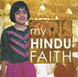My Hindu Faith, Anita Ganeri, 1842343920