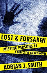 Lost and Forsaken (Missing Persons Book 1)