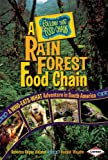 A Rain Forest Food Chain, Rebecca Wojahn and Donald Wojahn, 0761341927