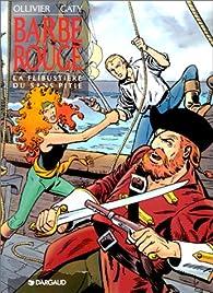 Barbe-Rouge, tome 21 : La Flibustière du Sans-Pitié par Jean Ollivier
