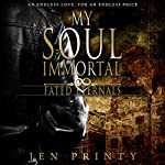 My Soul Immortal : Fated Eternals | Jen Printy