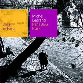 Paris Jazz Piano [Jazz In Paris] - 癮 - 时光忽快忽慢,我们边笑边哭!