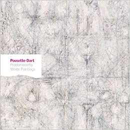 Pousette-Dart: Predominantly White Paintings (Phillips Collection) by David Anfam (2010-08-30)