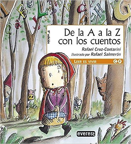 De la A a la Z con los cuentos (Leer es vivir)