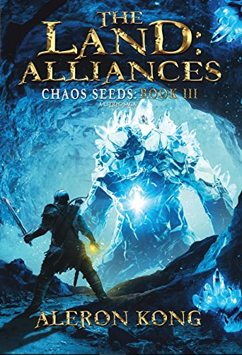 The Land: Alliances: A LitRPG Saga (Chaos Seeds Book 3) cover