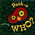 Peek-a Who by Chronicle Books