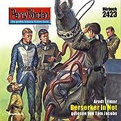 Berserker in Not (Perry Rhodan 2423) | Arndt Ellmer