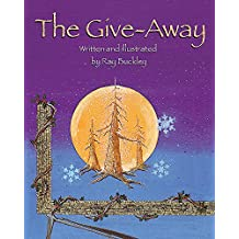 The Give-Away: A Christmas Story of Native American Tradition