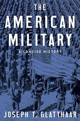 The American Military: A Concise History PDF