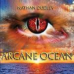 Arcane Ocean | Nathan Dudley