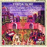 Terpsichore: Renaissance Dance Music and Early Baroque Dance Music Ulsamer-Collegium (Archiv)