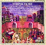 Terpsichore: Renaissance Dance Music and Early