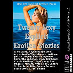 Twenty Sexy Explicit Erotica Stories