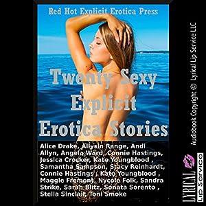 Twenty Sexy Explicit Erotica Stories Audiobook