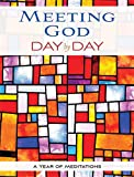 Meeting God Day by Day: A Year of Meditations