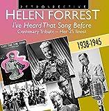 Helen Forrest: I've Heard That Song