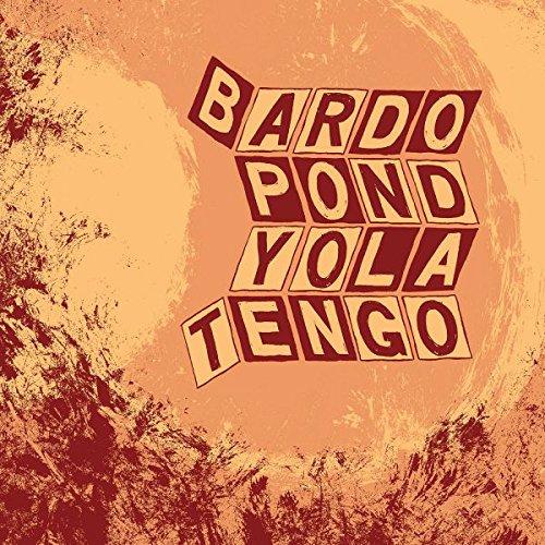 Parallelogram A La Carte: Bardo Pond & Yo La Tengo