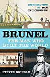 img - for Brunel: The Man Who Built the World (Phoenix Press) book / textbook / text book