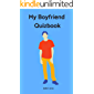 My Boyfriend Quizbook: Best Personal Questions to Ask Your Boyfriend (Relationship quizz Book 1)