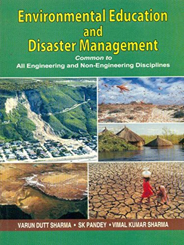 Environmental Education and Disaster Management: Common to All Engineering and Non-Engineering Disciplines
