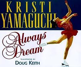 Always Dream (Positively for Kids Series)