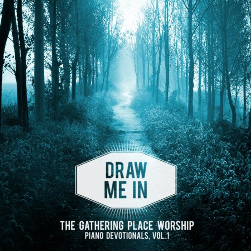 (Draw Me in (Piano Devotionals))