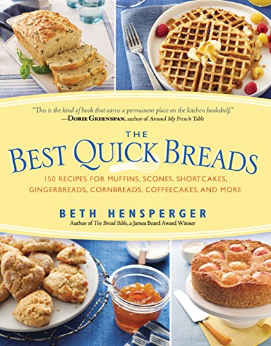 Best Quick Breads: 150 Recipes