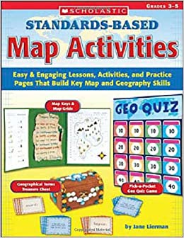 Book Standards-Based Map Activities: Easy & Engaging Lessons, Activities, and Practice Pages That Build Key Map and Geography Skills