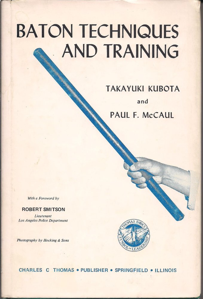 baton techniques and training takayuki kubota paul f mccaul rh amazon com Monadnock Baton Chart Monadnock Baton Training Foam Straight