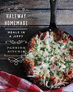 Book Cover: Halfway Homemade: Meals in a Jiffy