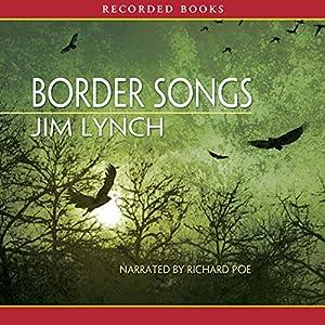 Border Songs Audiobook