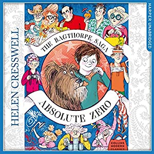 The Bagthorpe Saga: Absolute Zero (Collins Modern Classics) Audiobook